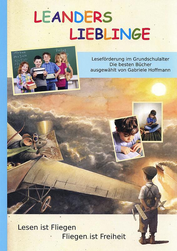LEANDERS LIEBLINGE. Die besten Kinderbücher. Leseförderung im Grundschulalter