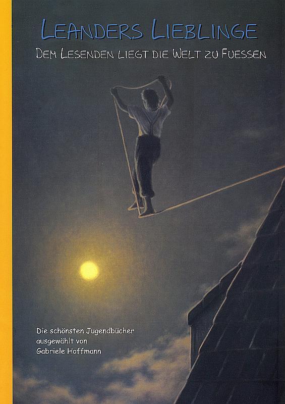 LEANDERS LIEBLINGE. Die besten Jugendbücher