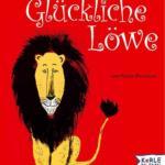 Titelseite des Buchs der glückliche Löwe, erschienen im Herder Kerle Verlag