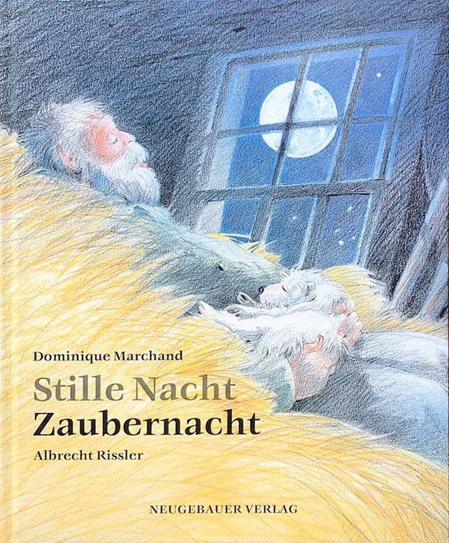 Stille Nacht, Zaubernacht von Dominique Marchand