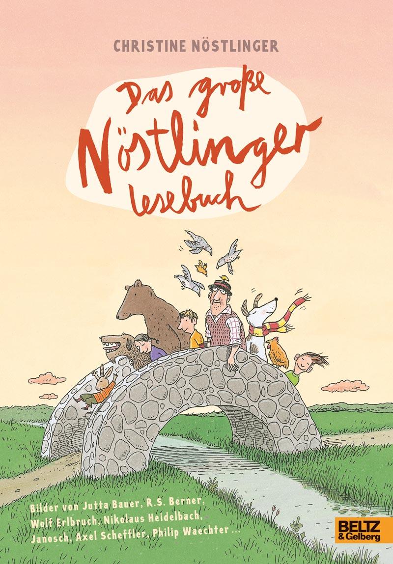 Das große Christine Nöstlinger Lesebuch