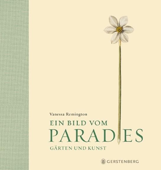 Ein Bild vom Paradies – Gärten und Kunst
