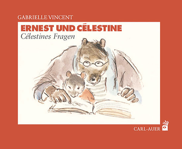 Ernest und Célestine – Célestines Fragen / Célestines Entdeckung