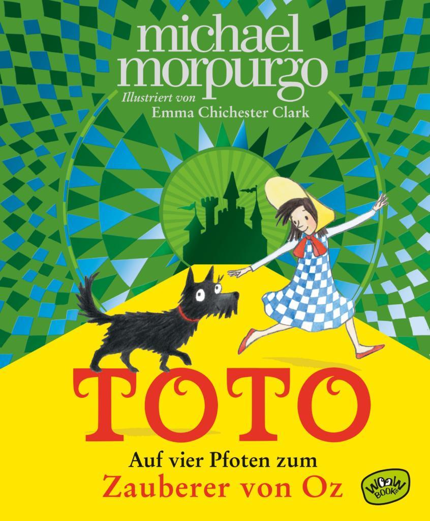 Toto, auf vier Pfoten zum Zauberer von Oz