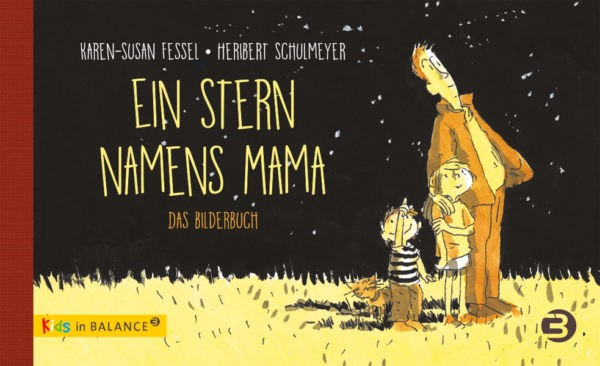 Ein Stern namens Mama (Bilderbuch)