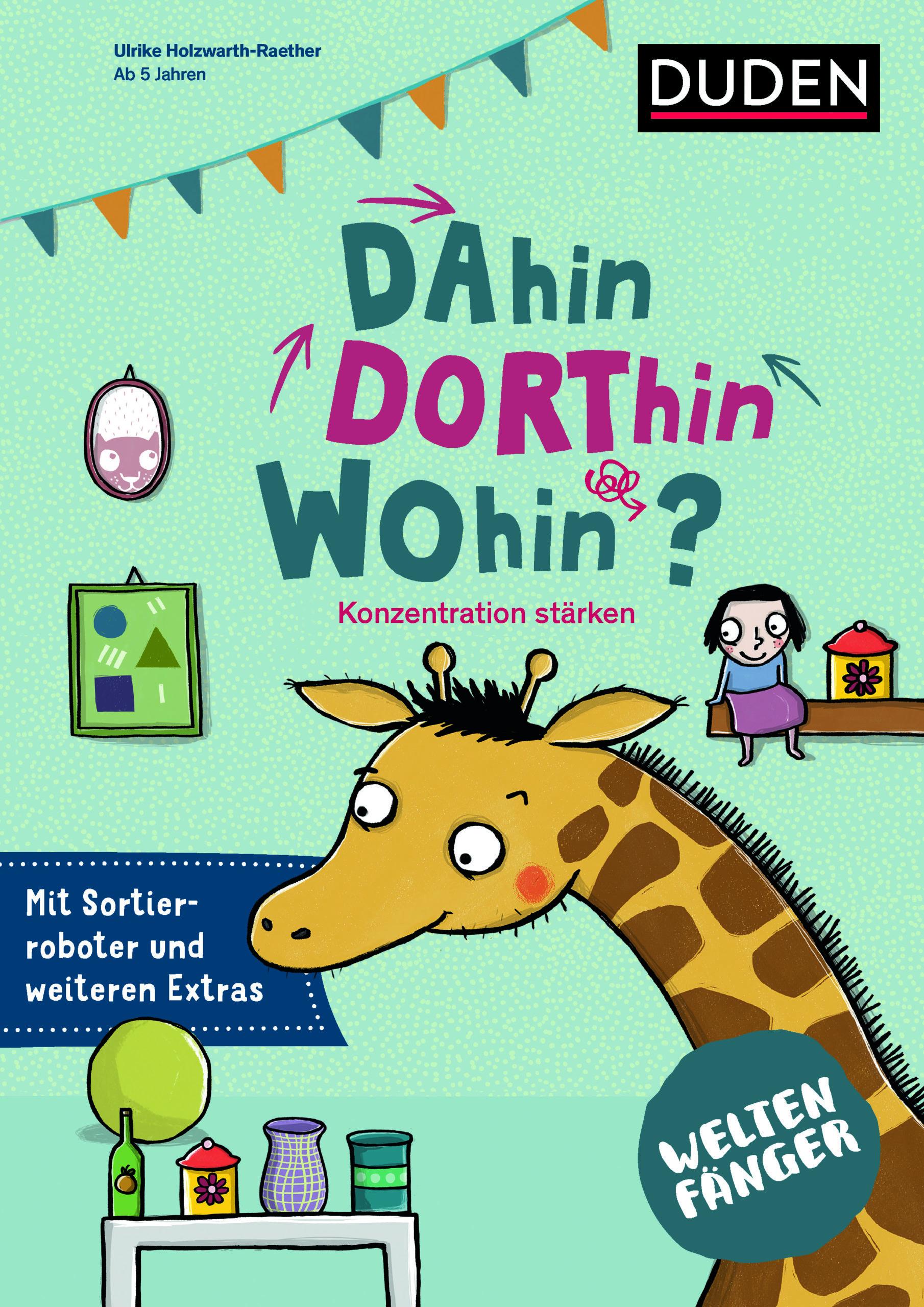 DAhin, DORThin, WOhin?