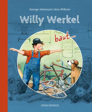 Willy Werkel baut …