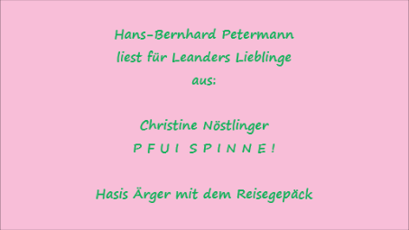 """Zu viel Gepäck? – Lesung aus """"Pfui Spinne!"""" von Christine Nöstlinger"""